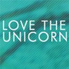 Love The Unicorn