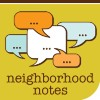 neighborhood notes