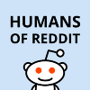 Go to the profile of Humans of Reddit (Editor)