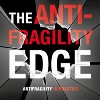 Antifragility Edge