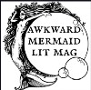 Go to the profile of Awkward Mermaid