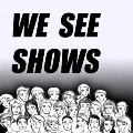 Go to the profile of We See Shows