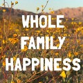 Go to the profile of WholeFamilyHappiness