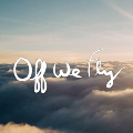 Go to the profile of Off We Fly