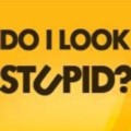 Go to the profile of Do I Look Stupid?