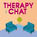 Go to the profile of Therapy Chat Podcast