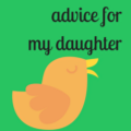 Go to the profile of Advice 4 My Daughter