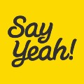 Go to the profile of Say Yeah!