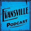 Go to the profile of Evansville Podcast
