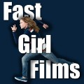 Go to the profile of Fast Girl Films