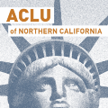 Go to the profile of ACLU of Northern CA