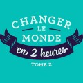 Go to the profile of Changer le monde