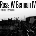 Go to the profile of Ross W Berman IV