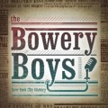 Go to the profile of The Bowery Boys NYC