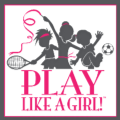 Go to the profile of Play Like A Girl!
