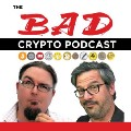 Go to the profile of Bad Crypto Podcast