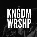 Go to the profile of KNGDM WRSHP