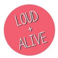 Go to the profile of Loud and Alive