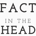 Go to the profile of Fact in the Head