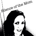 Go to the profile of Silence of the Mom