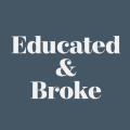 Go to Educated and Broke