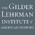 Go to the profile of The Gilder Lehrman Institute of American History
