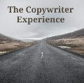 The Copywriter Experience