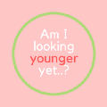 Go to the profile of Am I looking younger yet..?!