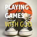 Playing Games with God