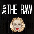 Go to Into The Raw
