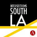 Intersections South LA
