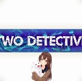 Go to the profile of TWO DETECTIVES