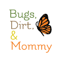 Go to the profile of Bugs Dirt and Mommy