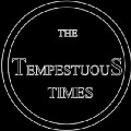 The Tempestuous Times