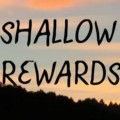 Go to the profile of Shallow Rewards