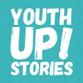 YouthUP Stories