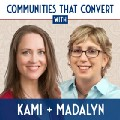 Communities That Convert