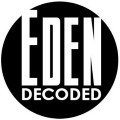 Go to the profile of Eden Decoded