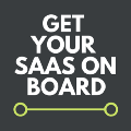 Get Your SaaS On Board