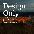 Design Only Chat