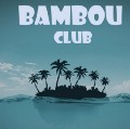 Go to the profile of BambouClub