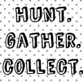 Hunt Gather Collect