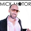 Go to the profile of Mick Motor