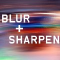 Blur and Sharpen