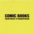 Go to the profile of Comic:Niche to Mainstream
