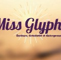Go to the profile of Miss Glyphe
