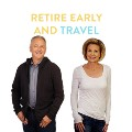 Go to the profile of Retire Early and Travel