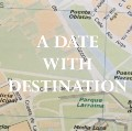A Date with Destination