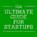 The Ultimate Guide for Startups