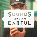 Go to the profile of Sounds Like An Earful